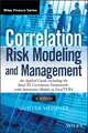 Correlation Risk Modeling and Management: An Applied Guide including the Basel III Correlation Framework - With Interactive Models in Excel / VBA, + Website (111879690X) cover image