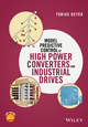 Model Predictive Control of High Power Converters and Industrial Drives (111901090X) cover image