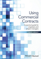 Using Commercial Contracts: A Practical Guide for Engineers and Project Managers (111915250X) cover image