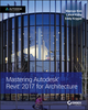 Mastering Autodesk Revit 2017 for Architecture (111924000X) cover image