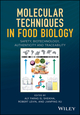 Molecular Techniques in Food Biology: Safety, Biotechnology, Authenticity & Traceability (111937460X) cover image