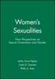 Women's Sexualities: New Perspectives on Sexual Orientation and Gender (140510080X) cover image