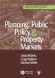 Planning, Public Policy and Property Markets (140512430X) cover image