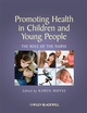 Promoting Health in Children and Young People: The Role of the Nurse (140515800X) cover image