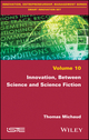 Innovation, between Science and Science Fiction (178630130X) cover image