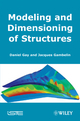 Modeling and Dimensioning of Structures: An Introduction (184821040X) cover image