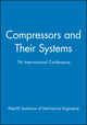 Compressors and Their Systems: 7th International Conference (186058330X) cover image