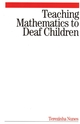 Teaching Mathematics to Deaf Children (186156340X) cover image