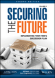 Securing the Future, Volume 2: Implementing Your Firm's Succession Plan, 2nd Edition (194023560X) cover image