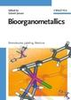 Bioorganometallics: Biomolecules, Labeling, Medicine (352730990X) cover image