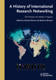 A History of International Research Networking: The People who Made it Happen (352732710X) cover image