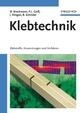 Klebtechnik: Klebstoffe, Anwendungen und Verfahren (352766050X) cover image