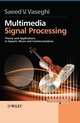 Multimedia Signal Processing: Theory and Applications in Speech, Music and Communications (0470062010) cover image