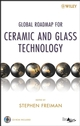 Global Roadmap for Ceramic and Glass Technology with CD-ROM (0470104910) cover image