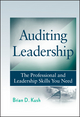 Auditing Leadership: The Professional and Leadership Skills You Need (0470450010) cover image