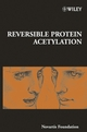 Reversible Protein Acetylation, No. 259 (0470862610) cover image
