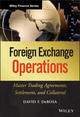 Foreign Exchange Operations: Master Trading Agreements, Settlement, and Collateral (0470932910) cover image