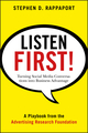 Listen First!: Turning Social Media Conversations Into Business Advantage (0470935510) cover image