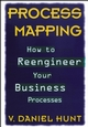 Process Mapping: How to Reengineer Your Business Processes (0471132810) cover image