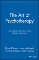 The Art of Psychotherapy: Case Studies from the Family Therapy Networker (0471191310) cover image