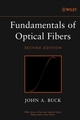 Fundamentals of Optical Fibers, 2nd Edition (0471221910) cover image