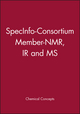SpecInfo-Consortium Member-NMR, IR and MS (0471251410) cover image