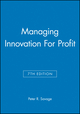 Managing Innovation For Profit, 7th Edition (0471255610) cover image
