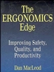 The Ergonomics Edge: Improving Safety, Quality, and Productivity (0471285110) cover image