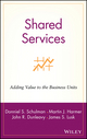 Shared Services: Adding Value to the Business Units (0471316210) cover image
