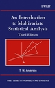 An Introduction to Multivariate Statistical Analysis, 3rd Edition