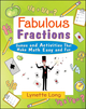 Fabulous Fractions: Games and Activities That Make Math Easy and Fun (0471369810) cover image
