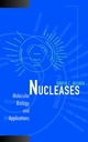 Nucleases: Molecular Biology and Applications (0471394610) cover image
