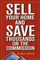 Sell Your Home and Save Thousands on the Commission (0471548510) cover image
