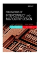 Foundations of Interconnect and Microstrip Design, 3rd Edition (0471607010) cover image