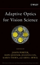 Adaptive Optics for Vision Science: Principles, Practices, Design and Applications (0471679410) cover image