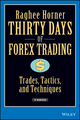 Thirty Days of FOREX Trading: Trades, Tactics, and Techniques  (0471934410) cover image