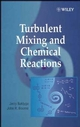 Turbulent Mixing and Chemical Reactions (0471981710) cover image