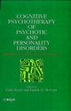 Cognitive Psychotherapy of Psychotic and Personality Disorders: Handbook of Theory and Practice (0471982210) cover image