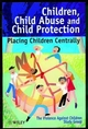 Children, Child Abuse and Child Protection: Placing Children Centrally (0471986410) cover image