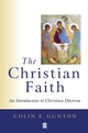 The Christian Faith: An Introduction to Christian Doctrine (0631211810) cover image