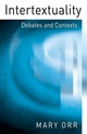 Intertextuality: Debates and Contexts (0745606210) cover image