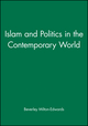 Islam and Politics in the Contemporary World (0745627110) cover image
