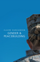 Gender and Peacebuilding (0745682510) cover image