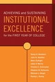 Achieving and Sustaining Institutional Excellence for the First Year of College (0787971510) cover image