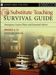 The Substitute Teaching Survival Guide, Grades 6-12: Emergency Lesson Plans and Essential Advice (0787974110) cover image