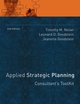 Applied Strategic Planning: Consultant's Toolkit, 2nd Edition (0787988510) cover image