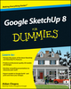 Google SketchUp 8 For Dummies (1118016610) cover image