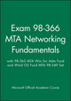 Exam 98-366 MTA Networking Fundamentals with 98-365 MTA Win Svr Adm Fund and Wind OS Fund MTA 98-349 Set