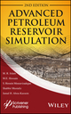 Advanced Petroleum Reservoir Simulation: Towards Developing Reservoir Emulators, 2nd Edition (1119038510) cover image
