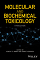 Molecular and Biochemical Toxicology, 5th Edition (1119042410) cover image